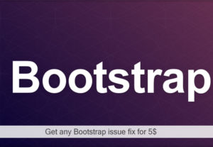 Get any Bootstrap issue fixed