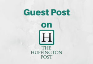 Guest Article post on HuffingtonPost com