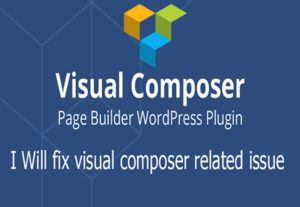 Fix any issue on visual composer plugin wordpress