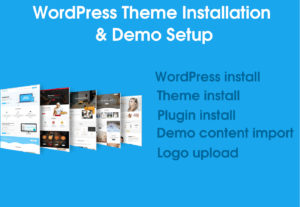WordPress Theme Installation & Demo Setup